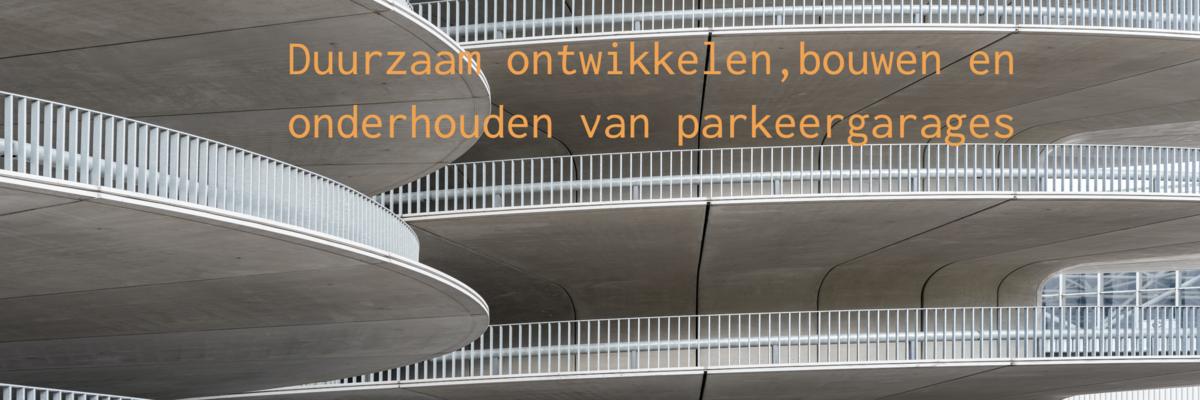 Weer twee handreikingen voor duurzaam onderhoud van parkeergarages beschikbaar