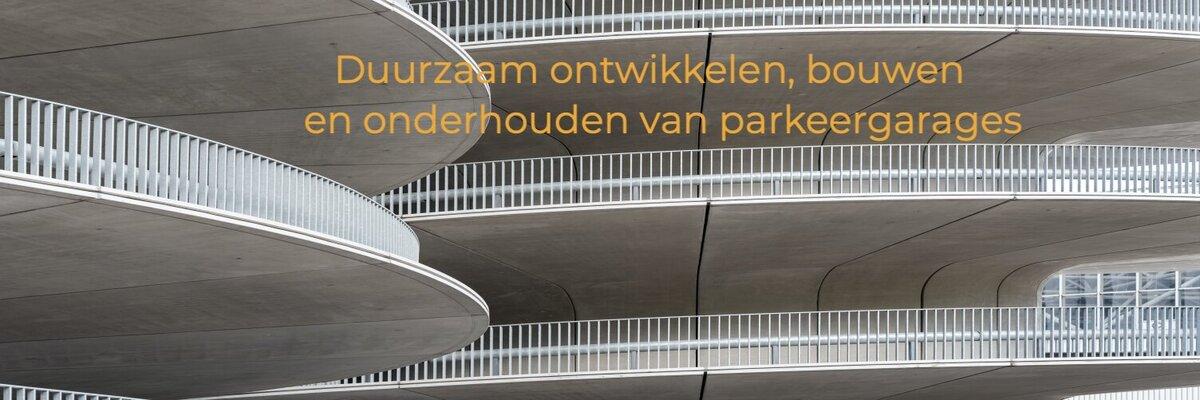 In gesprek met de auteurs van de Handreikingen 'Duurzaam Onderhoud Parkeergarages'